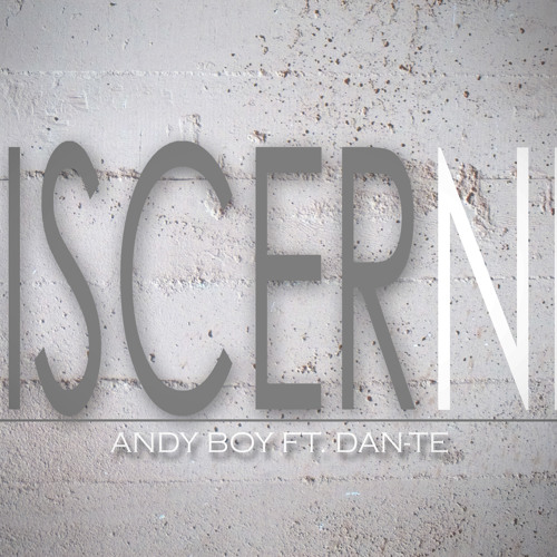 Discernir- AndyBoy Ft Dant-e