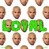 Chris Brown - Loyal featuring Lil Wayne & Tyga