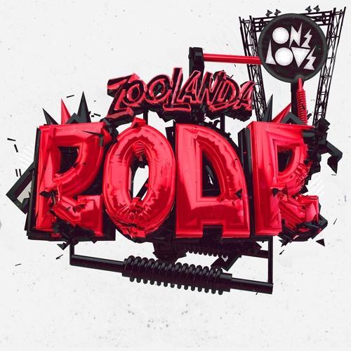 Zoolanda - ROAR (Original Mix) OUT NOW!