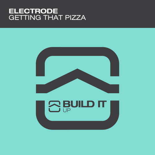 Getting That Pizza by Electrode