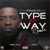 Rich Homie Quan  - Type Of Way (Dotcom Trap Remix)