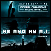 Me and My A​.​I. - The Single (From