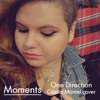 Moments (One Direction) - Cássia Montel cover
