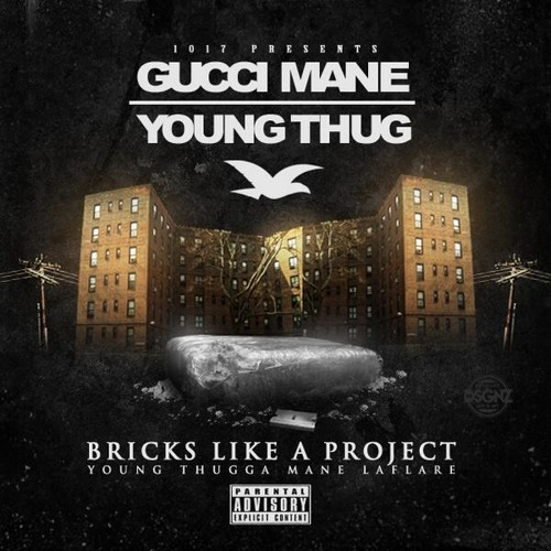 Gucci Mane & Young Thug – Bricks Like A Project