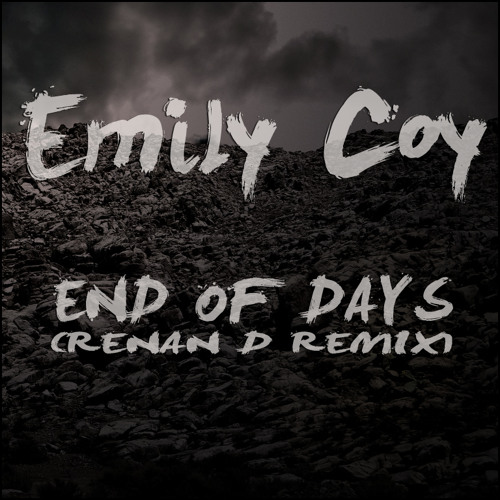Emily Coy - End Of Days (Renan D Remix)