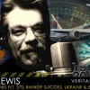 Clyde Lewis on VeritasRadio.com | Malaysian Flight 370, Banker Suicides, Ukraine & Echoes of 1914