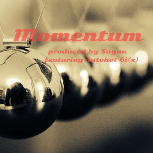 Momentum produced By Sagan featuring Autobot 6i(x)