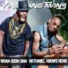 Ying Yang Twins - Wham Boom Bam (Nathaniel Knows Remix) FREE DOWNLOAD