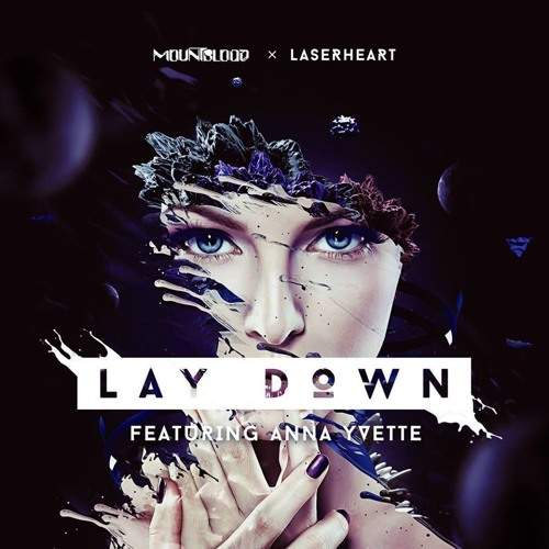 Mountblood & Laserheart - Lay Down (feat. Anna Yvette)