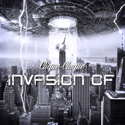 Invasion Of by Clique-Claque