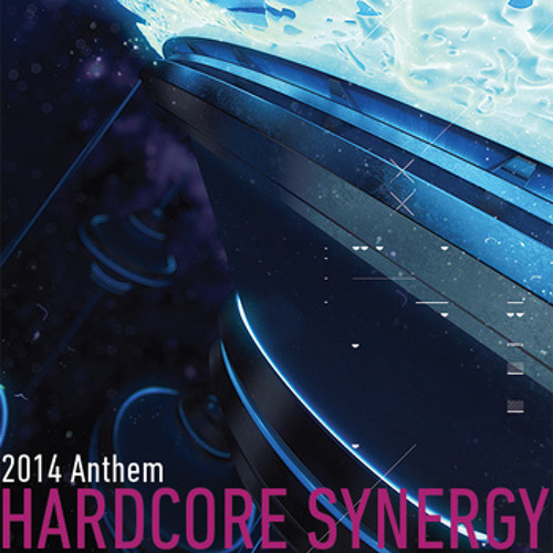 HARDCORE SYNERGY 2014 Anthem (M-Project Powerstomp Remix)
