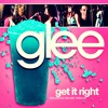 To Get It Right(Glee Cast Version Cover)