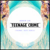 Adrian Lux - Teenage Crime (Thomas Jack Remix) - mp3
