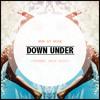 Chuck Norris Dub - Down Under (Thomas Jack Edit)