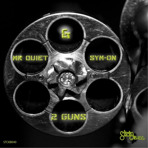 Mr Quiet & Sym-On - 2 Guns