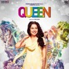 London Thumakda Queen Mp3