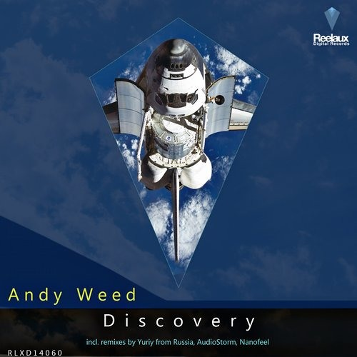 Andy Weed - Discovery (Yuriy From Russia Remix) [Reelaux Digital]