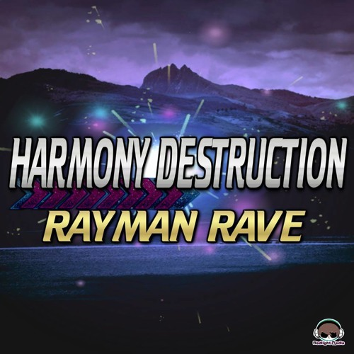 RaymanRave - Harmony Destruction (JP Project Preview)