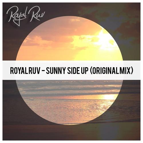Royal Ruv - Sunny Side Up (Original Mix)