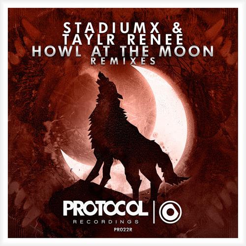 Stadiumx & Taylr Renee - Howl At The Moon (Frontload Remix)
