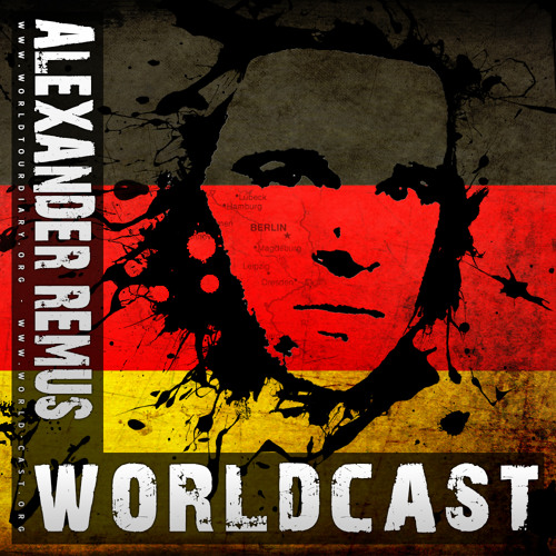 Worldcast by Alexander Remus (Germany)