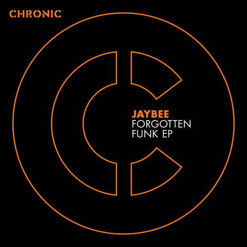 Jaybee And Andy Sim - Forgotten Funk [CHRONIC]