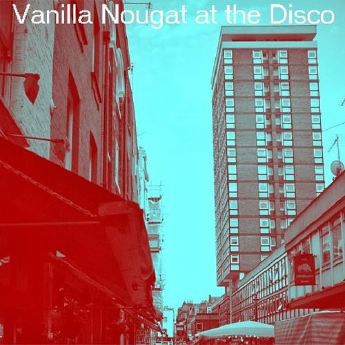Vanilla Nougat At The Disco [Disco Blasphemy 012]
