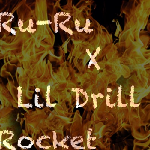 Ru-Ru Ft Lil Drill - Rocket (Prod By SoSprung)