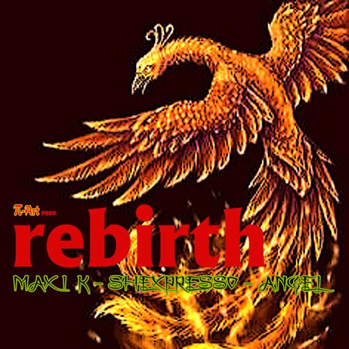 REBIRTH feat. Maxi k - SHEXPRESSO - Angel