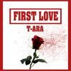 [cover] T-Ara - First Love Intro ver.