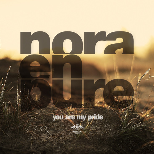 Nora En Pure - You Are My Pride (Croatia Squad Remix)