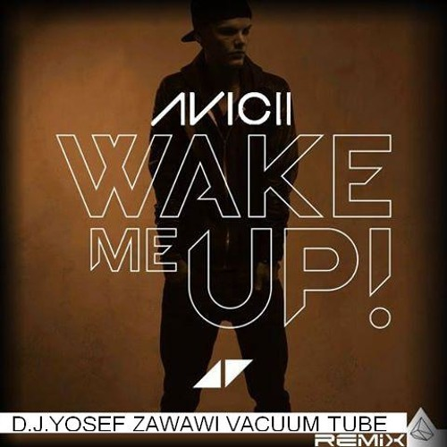 Yosef Zawawi AVICII MIX