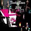 Funky Bossa 2014  Radio Version