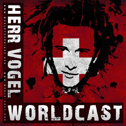 Worldcast by Herr Vogel (Switzerland)