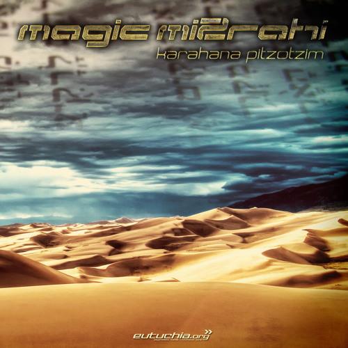 Magic Mizrahi - Ammos