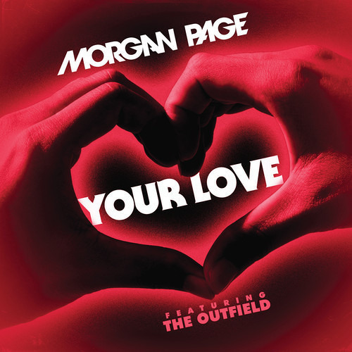 Morgan Page feat. The Outfield - Your Love (Kevin Wild Remix)