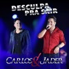 Carlos e Jader- Desculpa Pra Sair Portada del disco