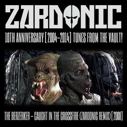 The Berzerker - Caught In The Crossfire (Zardonic Remix) [2008]