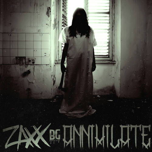 Zaxx - Annihilate (Original Mix) - Free Download