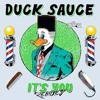 Duck Sauce - It´s You [Wolfb3n Remix]