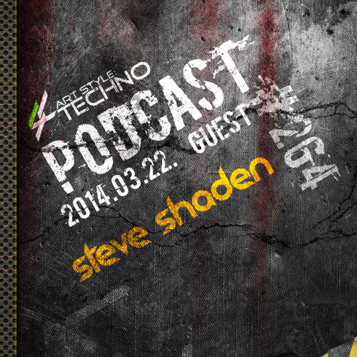 Art Style: Techno | Podcast #264 : Steve Shaden /Italo Business/