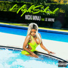 Nicki Minaj - High School Ft. Lil Wayne (Def Press Official Remix - Do Me)