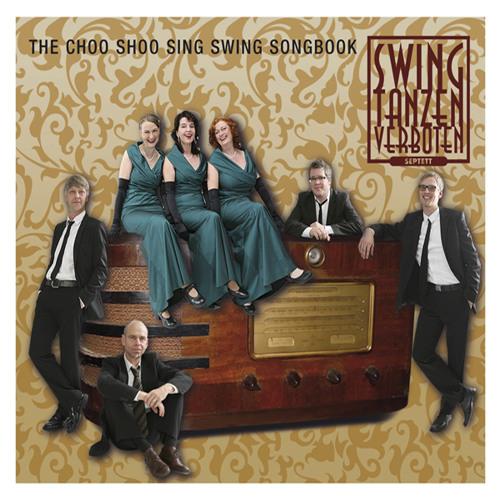 Swing tanzen verboten - The choo choo sing swing songbook