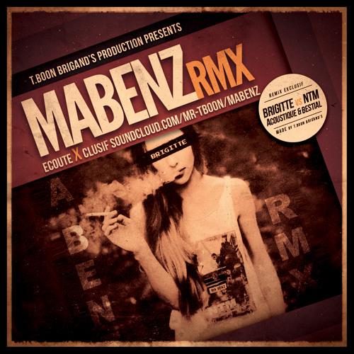 NTM VS Brigitte : Ma benz (Remix Acoustique Bestial by T.Boon)