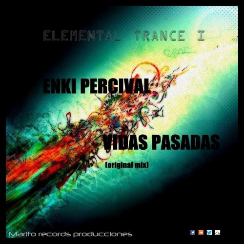 Enki Percival - Vidas Pasadas (Original Mix)