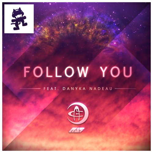 Follow You by Au5 ft. Danyka Nadeau