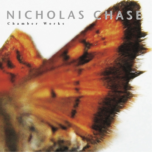 Selected Chamber Works (2000-2005) by NFChase
