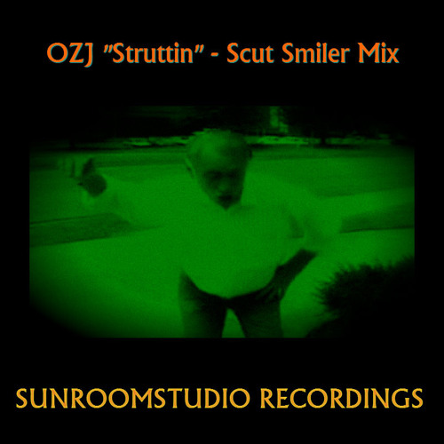 "OZJ ""Struttin"" Scut Smiler Mix - Out now on beatport ...."