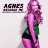 Agnes - Release Me (Quicktrackz & Mike Good Remix)