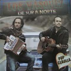 Mix Los Vasquez - De Sur A Norte